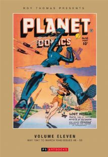 Roy Thomas Presents Planet Comics Volume 11